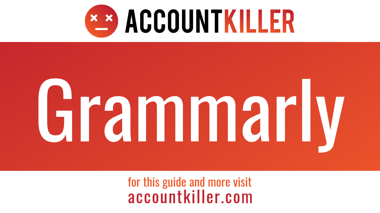 How to delete your Grammarly account