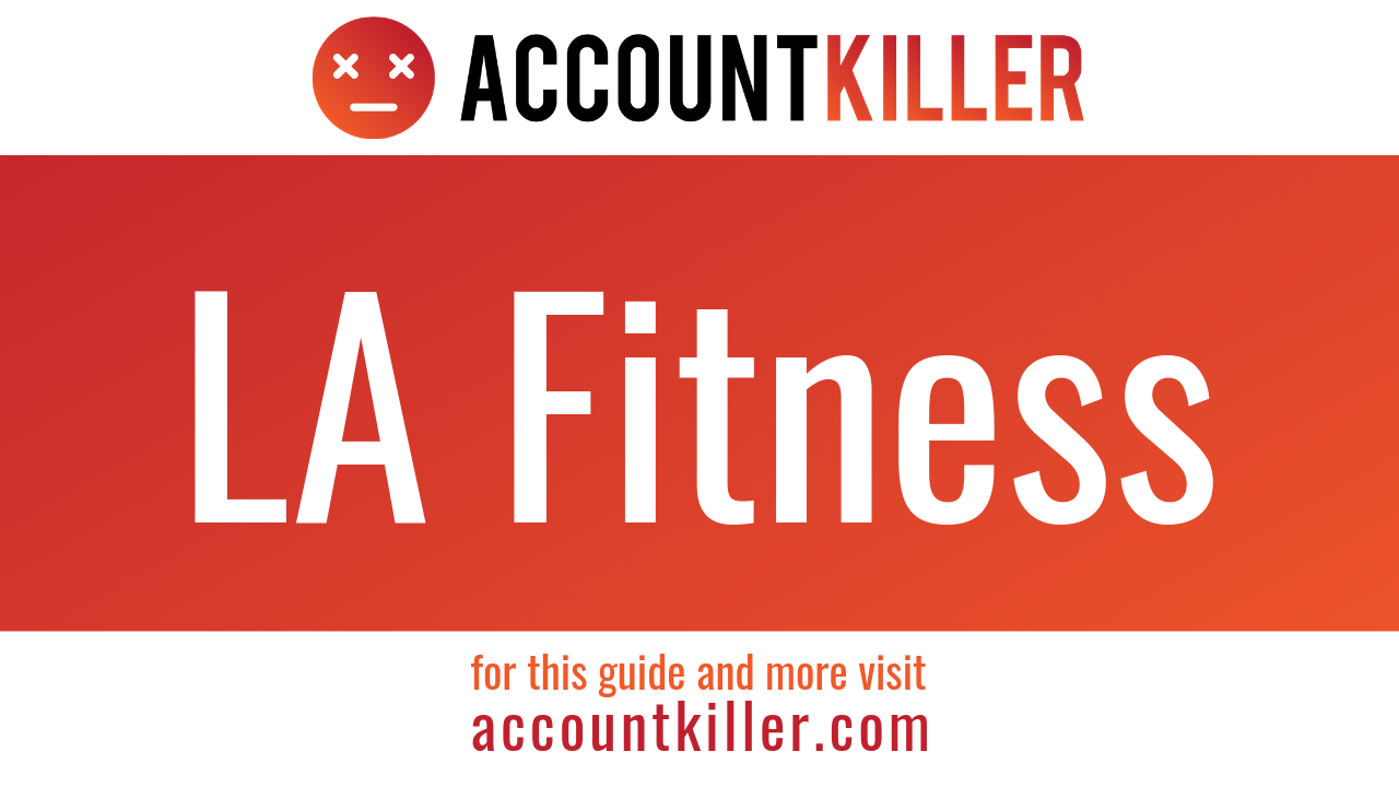 How to delete your LA Fitness account