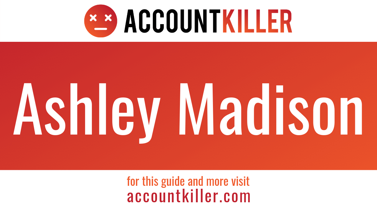 How to delete ashleymadison account