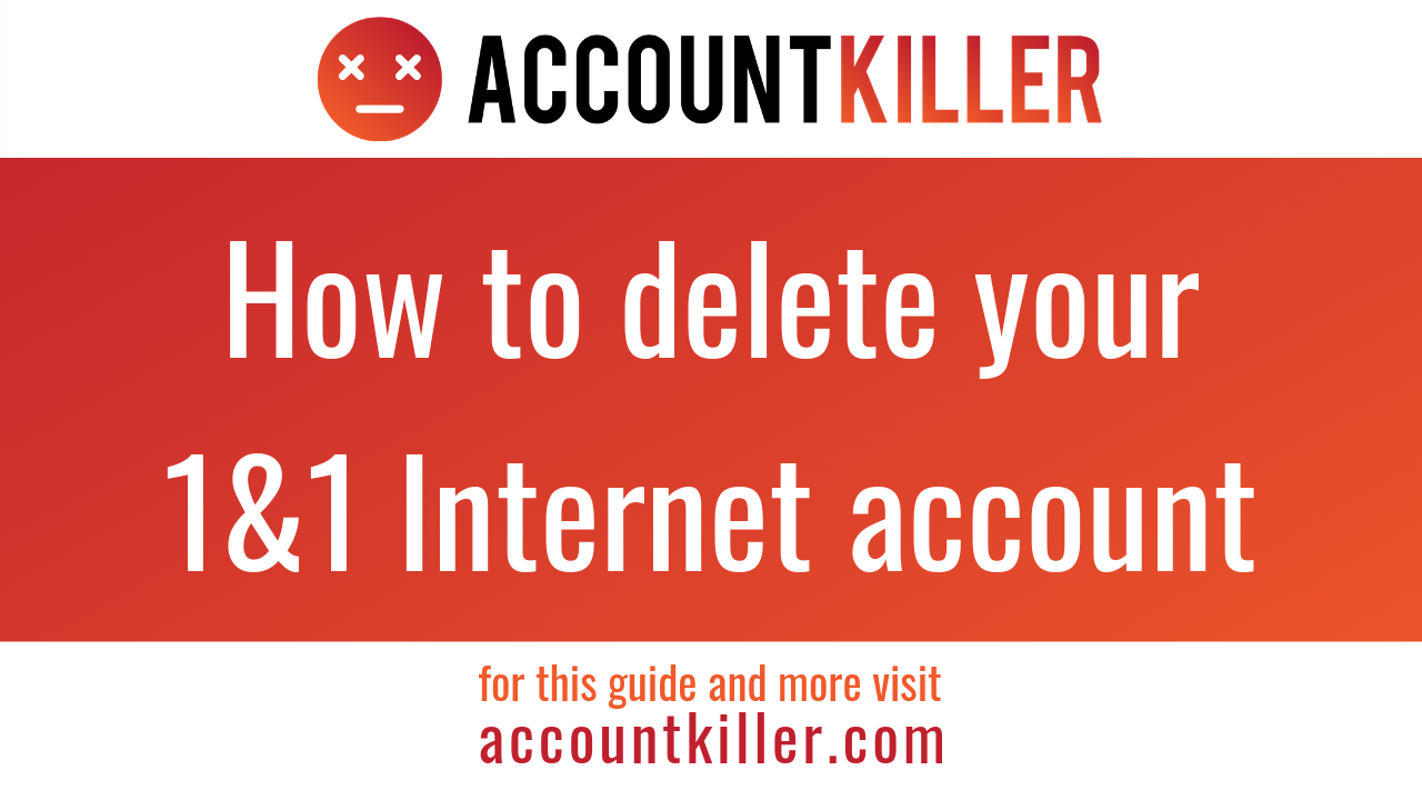 How to cancel your 1&1 Internet account