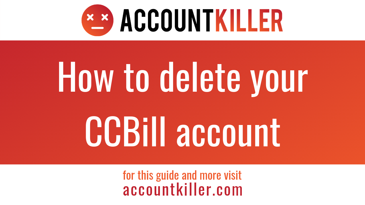 How to cancel your CCBill account