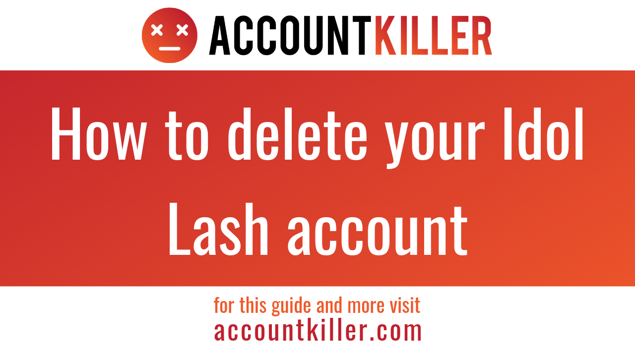 How to cancel your Idol Lash account