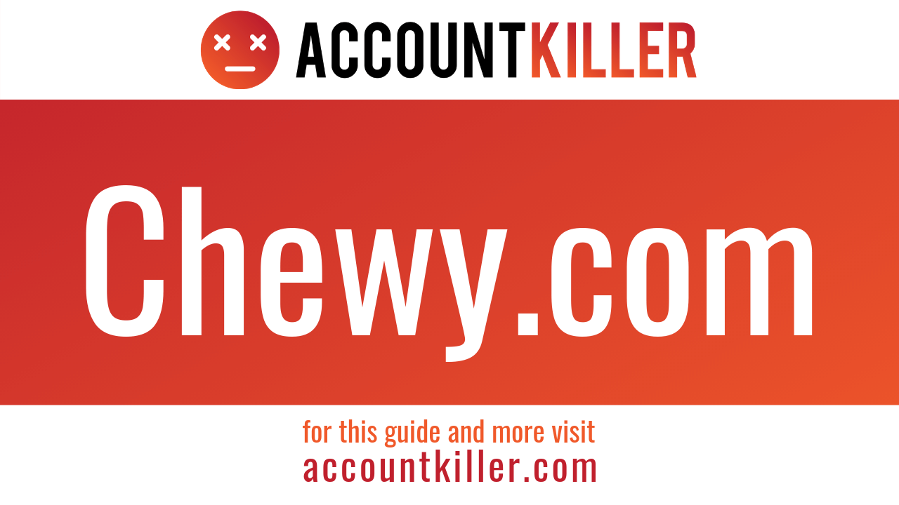 How to cancel your Chewy.com account