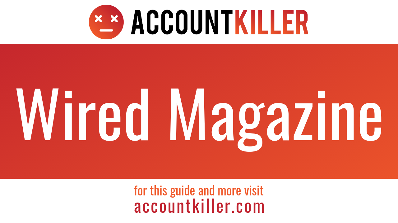 How to cancel your Wired Magazine account