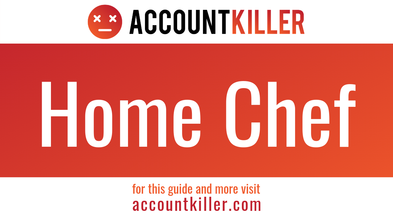 How to cancel your Home Chef account