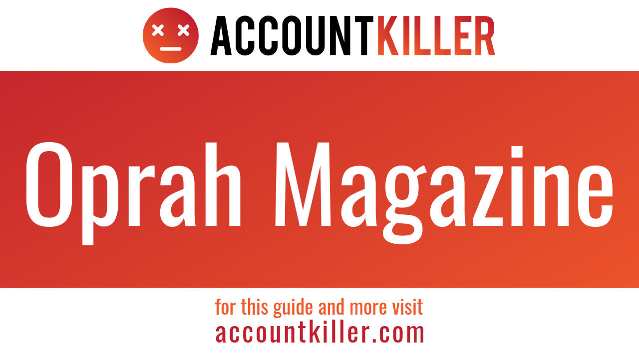 How to cancel your Oprah Magazine account