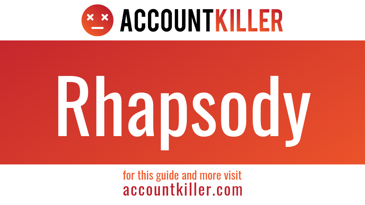 How to cancel your Rhapsody account