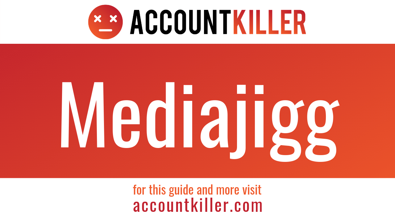 How to cancel your Mediajigg account