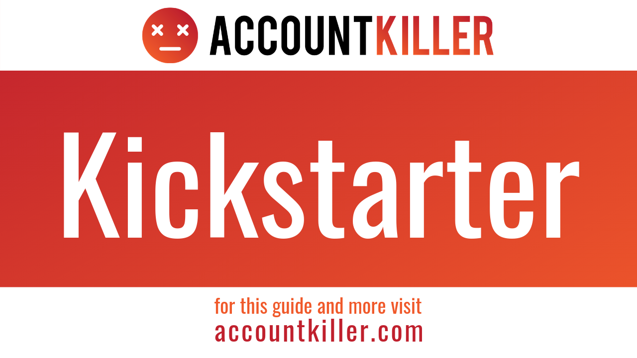 How to cancel your Kickstarter account