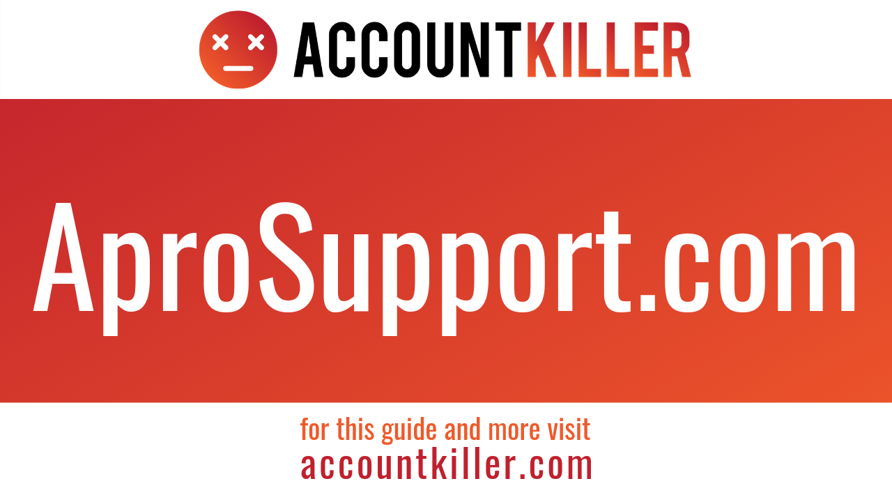 How to cancel your AproSupport.com account