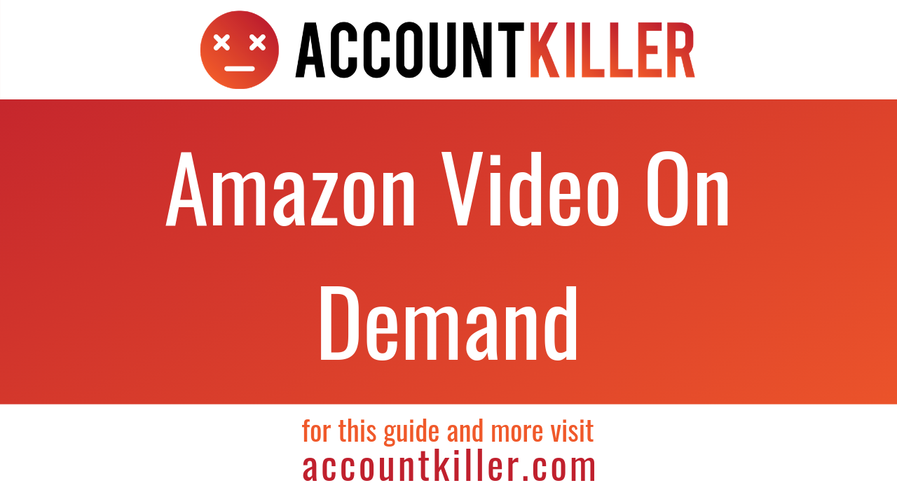 How to cancel your Amazon Video On Demand account