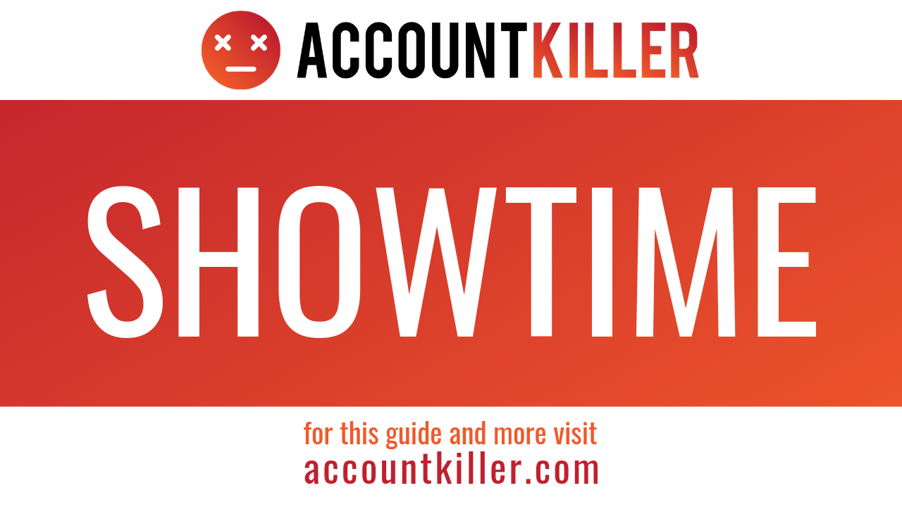 How to cancel your SHOWTIME account